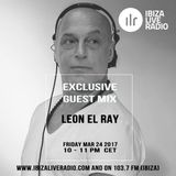 DJ Leon El Ray pres Exclusive for the Ibiza Live Radio the Undrground sound of today