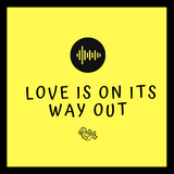 Tape vol. 120 - Love Is On Its Way Out