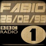 FABIO @ BBC RADIO 1 - 26/02/99