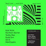 Live @ Communion 5.27.18