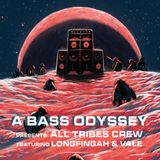 All Tribes w/ Longfingah and Vale (A Bass Odyssey Promo mix)