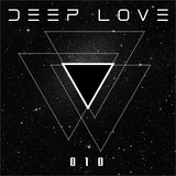 Deep Love® Radio 010 - S01 (Moon Dust...)