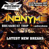ANONYMS - BREAKBEAT TRIP 12.11.2017 @ RADIO RECORD BREAKS