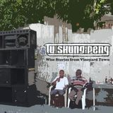 Tu Shung Peng - Wise Stories From Vineyard Town - JAh FiYah Promo Mix 2015