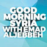GOOD MORNING SYRIA WITH EMAD ALJEBBEH 21-10-2018