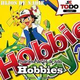 Sé Todo con MaTT #91 - 2015/07/16 - Hablemos de Hobbies