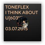 Toneflex - I think about U[60311] 03.07.2015