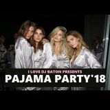 I LOVE DJ BATON - PJ PARTY 2018