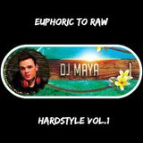 Euphoric to Raw - Hardstyle Vol.1