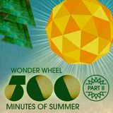 500 Minutes of Summer - Part II of VII