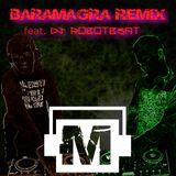 Baramagra Remix #45 vs. Digital Illusions 33 [Robotb3at vs. Baramagra Back2Back]