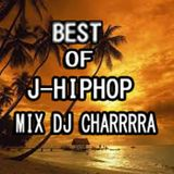 BEST OF J-HIPHOP MIX (日本語ラップMIX)