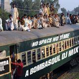 No Space...No Time...A Bombasoul DJ Mix