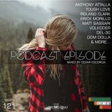 Podcast Episode #121 (Underground Edition), Mixed by Cesar Escorcia