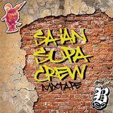 Saian Supa Crew Mixtape