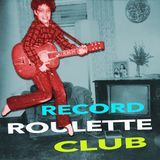 RECORD ROULETTE CLUB #50