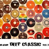 Dj Kjun present: Deep Classic Vol.3