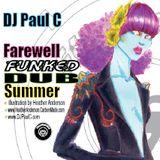 Farewell Funked Dub Summer