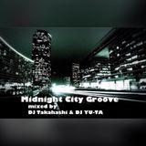 """ Midnight City Groove Mix "" mixed by DJ Takahashi & YU-TA"