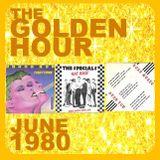 GOLDEN HOUR : JUNE 1980