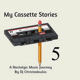 Dj Christodoulos - My Cassette Stories Vol.05
