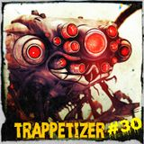 Trappetizer #30 Mix