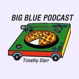 "Big Blue Podcast 001 - Slim Tim (Tim Timmah) ""Pass The Tu-Sheng Peng"" Mix"