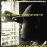 DJ A RICH PRESENTS THE HOT 107.1 OCTOBER BIRTHDAY MIX