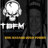 Badass Martin's Rockout Radio Show : The Badass Goes Forth Show