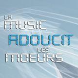 La Music Adoucit les Moeurs