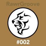 RawrGroove #002