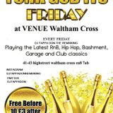 (RNB SLOT) @venue  waltham cross with dj tappa don the remixking bank holiday friday  27.05.2016
