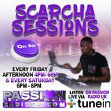 SCARCHA SESSIONS RADIO SHOW  11TH JAN - RNB HIPHOP DANCEHALL AFROBEATS FUNKY HOUSE SLOWJAMS