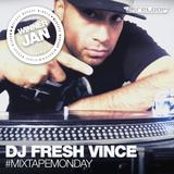 #MixtapeMonday Winner January - DJ Fresh Vince  - Special Delivery Mixtape