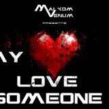 """""""In My Heart: Love Someone - EP 001"""""""