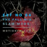 Slam Mode - Sedation in Noise Exploratory Files #64 - The Fall Mix