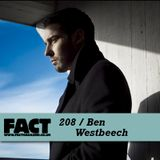 FACT Mix 208: Ben Westbeech