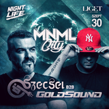 "2016.09.30. Szecsei b2b GoldSound - NIGHTLIFE ""MNML City"" - LIGET - Friday"