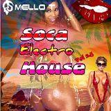 SOCA ELECTRO-HOUSE VOL # 2.5