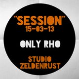 Only RHo 40 Minutes Session 15-03-13 @ Studio Zeldenrust