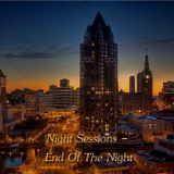 Night Sessions - End Of The Night