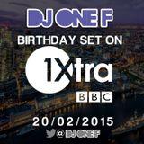 DJ OneF: BBC RAdio 1Xtra Mix: 20.02.15