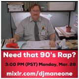 Give Me Some 90s Rap - DJ Mane One
