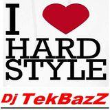 Dj TekBazZ ♥ HardStyle & TekStyle ♥