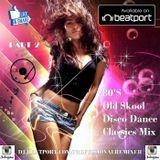 80'S Old Skool Disco Dance Classic Mix 2