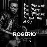 Past, Present, Future #01 By Rogerio Lopez