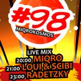 Miqrokosmos ☆ Part 98/2 ☆ LOUI & SCIBI ☆ 07.03.15