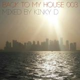 Back To My House 003