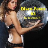 DISCO FEVER 03 (Village People, Duck Sauce, Miquel Brown)