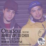 DJ Chux & Jungle VIP - OthaSoul Radio Show 54 - ITCH FM (16-JAN-2015)